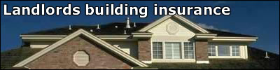 A let property insured as landlords building insurance